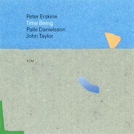 Time Being 2017 Peter Erskine