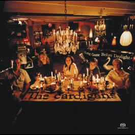Long Gone Before Daylight 2003 The Cardigans
