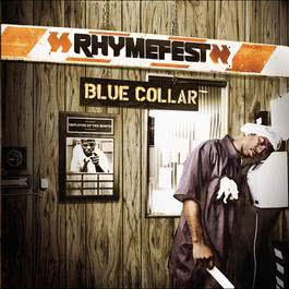 Blue Collar 2006 Rhymefest