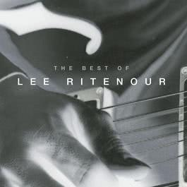 The Best Of Lee Ritenour 1995 Lee Ritenour