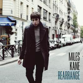 Rearrange 2011 Miles Kane