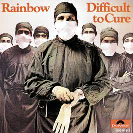 Difficult To Cure 1999 Rainbow