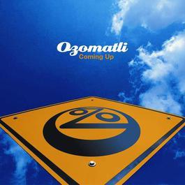 Coming Up 2008 Ozomatli