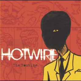The Routine 2003 Hotwire