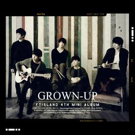 Grown-Up 2012 FTISLAND