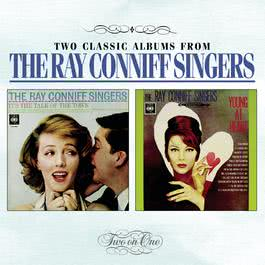 It's The Talk Of The Town / Young At Heart 1999 Ray Conniff Singers