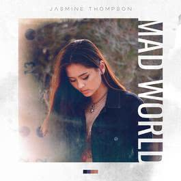 Mad World 2017 Jasmine Thompson
