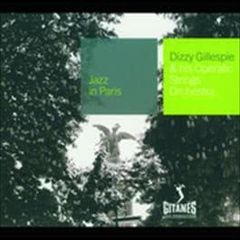 And His Operatic Strings Orchestra 2007 Dizzy Gillespie