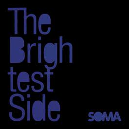 The Brightest Side 2012 Soma