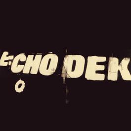 Echo Dek 2016 Primal Scream