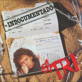 El Indocumentado 1992 El Tri