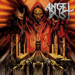Bleed 2012 Angel Dust