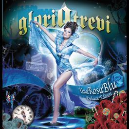 Una Rosa Blu 2011 Gloria Trevi