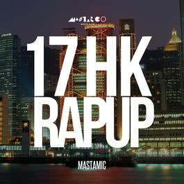 17 HK Rap Up (Radio Edit) (Radio Edit|Clean Version)