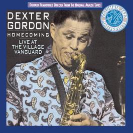 Homecoming: Live At The Village Vanguard 1990 Dexter Gordon