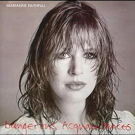 Dangerous Acquaintances 1995 Marianne Faithfull