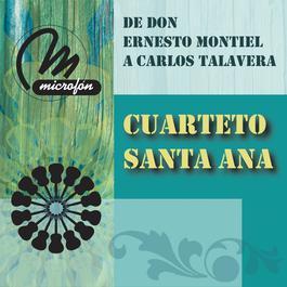 De Don Ernesto Montiel A Carlos Talavera 2011 Cuarteto Santa Ana