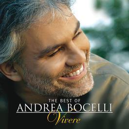 The Best of Andrea Bocelli - 'Vivere' 2015 Andrea Bocelli
