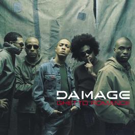 Ghetto Romance 2003 Damage