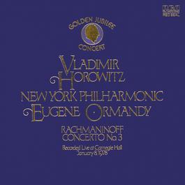 Rachmaninoff Piano Concerto No. 3 & Piano Sonata No. 2: Classic Library Series 2004 Vladimir Horowitz