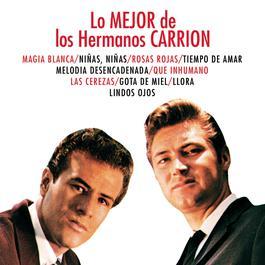 Lo Mejor De Los Hermanos 2010 Hermanos Carrion