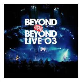 超越 Beyond Live 03
