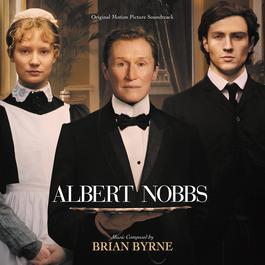 Albert Nobbs 2016 Brian Byrne