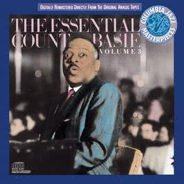 The Essential Count Basie, Volume Iii 1988 Count Basie