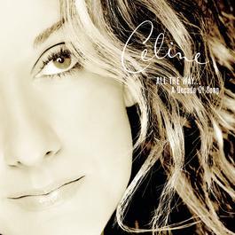 天長地久:世紀情歌精選 1999 Céline Dion