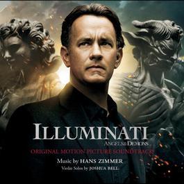 Illuminati (Angels & Demons) 2015 Hans Zimmer; Joshua Bell