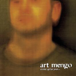Croire Qu'un Jour... 2011 Art Mengo