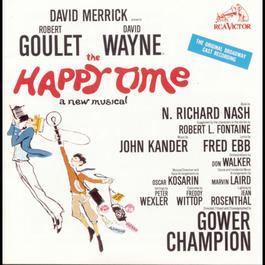 The Happy Time (Original Broadway Cast Recording) 1992 Musical Cast Recording