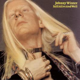 Still Alive And Well 1994 Johnny Winter