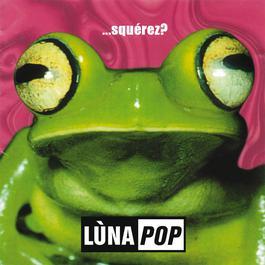 ...Squérez? 2017 Lunapop