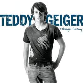 Underage Thinking 2006 Teddy Geiger
