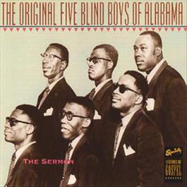 The Sermon 2008 The Original Five Blind Boys Of Alabama