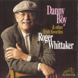 Danny Boy And Other Irish Favorites 1994 Roger Whittaker
