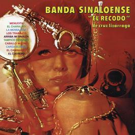 Banda Sinaloense el Recodo de Cruz Lizarraga 2013 Banda Sinaloense El Recodo De Cruz Lizarraga