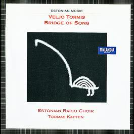 Bridge of Song 2004 Estonian Radio Choir and Kapten