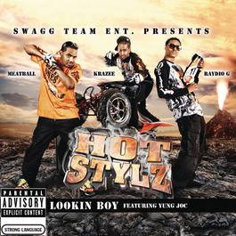 Lookin Boy 2008 Hot Stylz Featuring Yung Joc