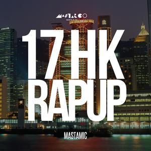 17 HK Rap Up
