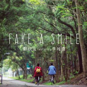 Fake A Smile (feat. 李拾壹)