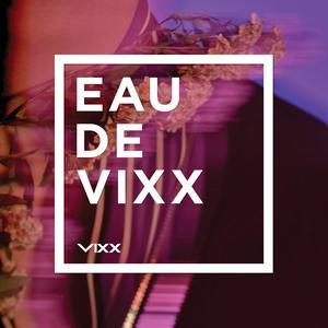 第三張正規專輯《EAU DE VIXX》