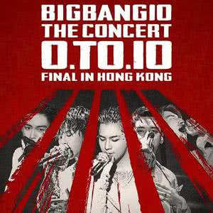 BIGBANG10 THE CONCERT : 0.TO.10 FINAL IN HONG KONG 重溫