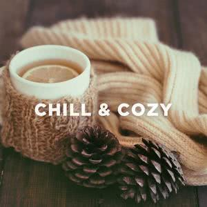 Chill & Cozy