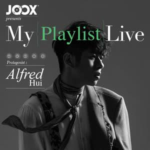 [預習] 許廷鏗《JOOX Presents Alfred Hui My Playlist Live》