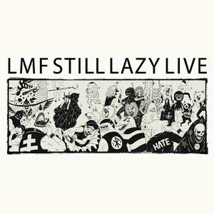 [重溫] LMF STILL LAZY LIVE 演唱會