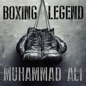 Boxing Legend, Muhammad Ali
