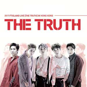 2017 FTISLAND LIVE [The Truth] IN HONG KONG 預習