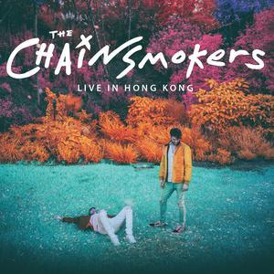 [預習] The Chainsmokers Live in Hong Kong